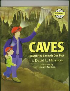 CAVES, Mysteries Beneath Our Fee