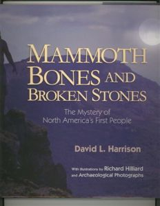 MAMMOTH BONES AND BROKEN STONES